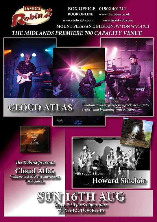 Cloud Atlas and Howard Sinclair at Bilston Robin 2 on Sunday August 16